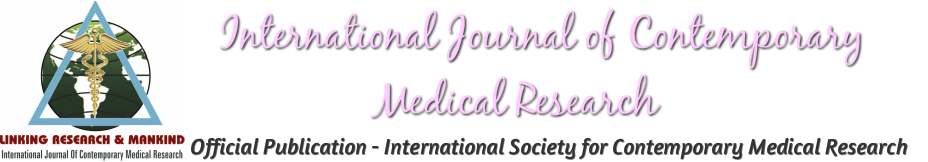 International Journal of Contemporary Medical Research |IJCMR|